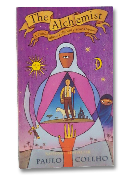 The Alchemist: A Fable about Following Your Dream, Coelho, Paulo