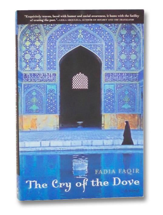 The Cry of the Dove: A Novel, Faqir, Fadia