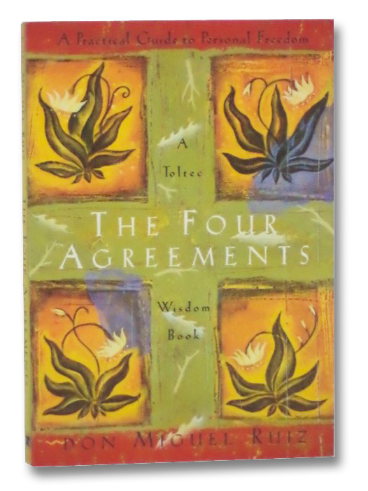 The Four Agreements: A Practical Guide to Personal Freedom (A Toltee Wisdom Book), Ruiz, Don Miguel