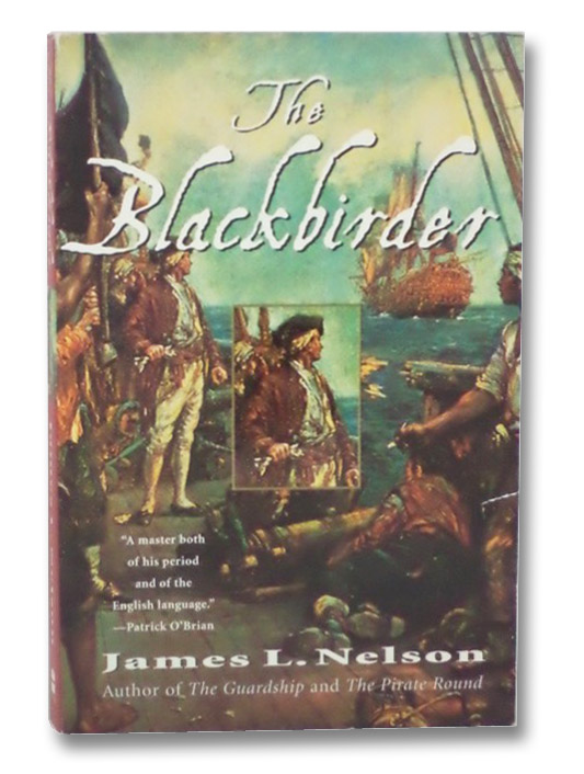 The Blackbirder: Book Two of the Brethren of the Coast, Nelson, James L.