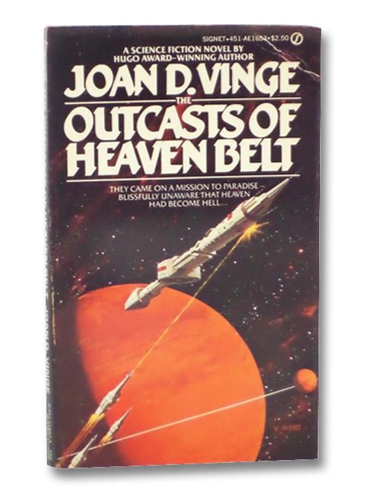The Outcasts of Heaven Belt, Vinge, Joan D.