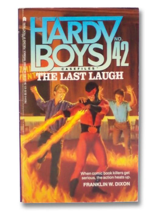 The Last Laugh (Hardy Boys Casefiles No. 42), Dixon, Franklin W.