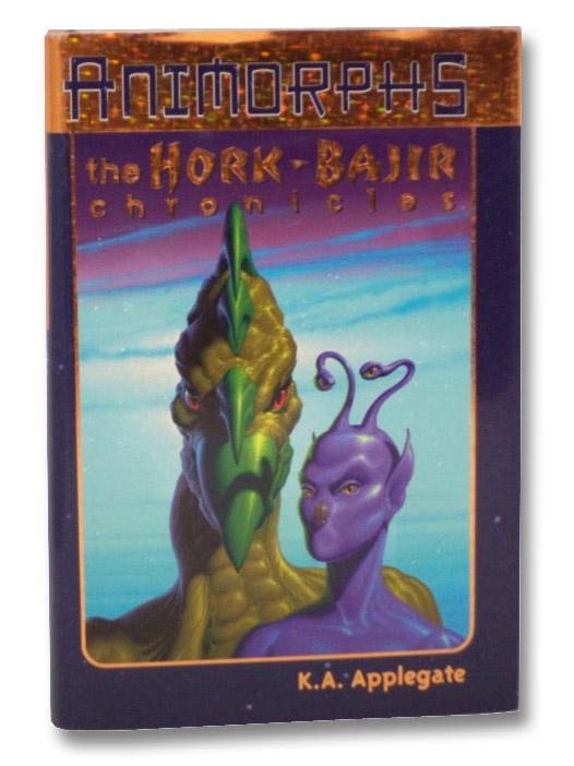 The Hork-Bajir Chronicles (Animorphs), Applegate, K.A.