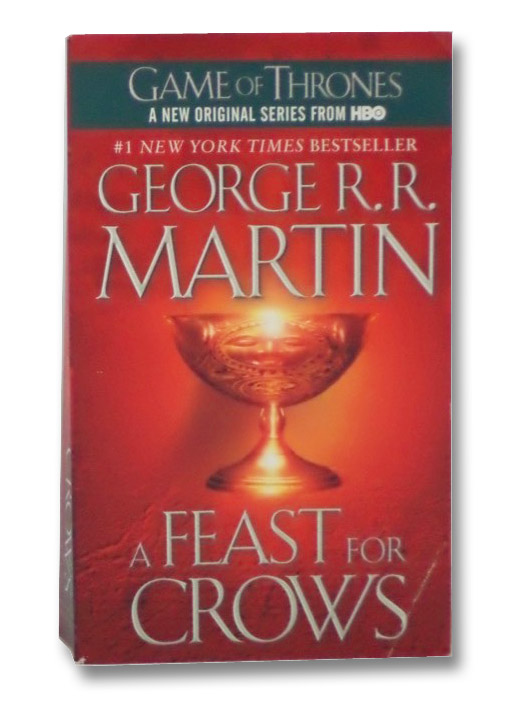 A Feast for Crows: A Song of Ice and Fire, Martin, George R.R.